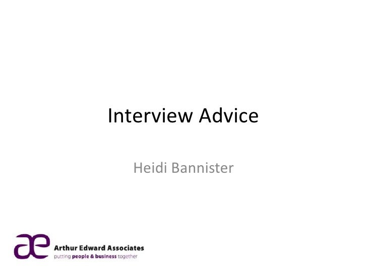Interview Advice  Heidi Bannister