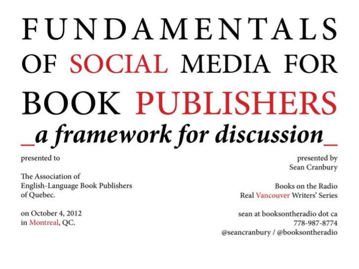 Fundamentals of Social Media for Book Publishers: A Framework for Discussion