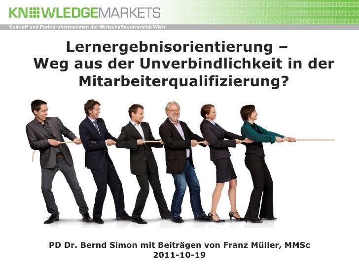 Spin-off und Partnerunternehmen der Wirtschaftsuniversität Wien            Lernergebnisorientierung –         Weg aus der ...