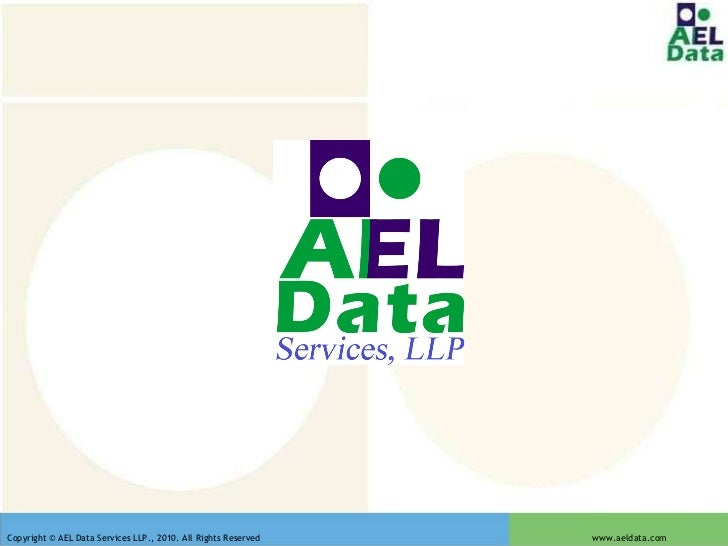 Copyright © AEL Data Services LLP., 2010. All Rights Reserved  www.aeldata.com