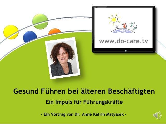 ®                                                     www.do-care.tv    Gesund Führen bei älteren Beschäftigten           ...