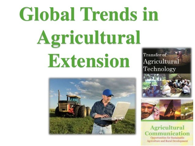 Global Trends in Agricultural Extension