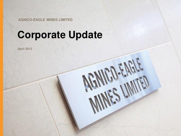 AEM April 2012 Corporate Update