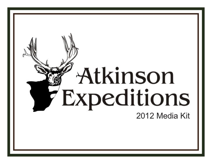 Atkinson Expeditions 2012 Media Kit