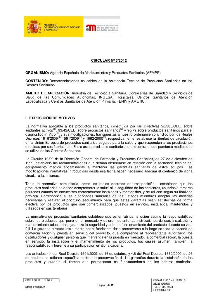 CIRCULAR Nº 3/2012ORGANISMO: Agencia Española de Medicamentos y Productos Sanitarios (AEMPS)CONTENIDO: Recomendaciones apl...