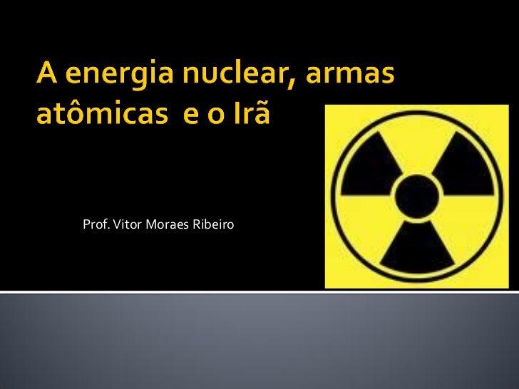 A energia nuclear e o irã