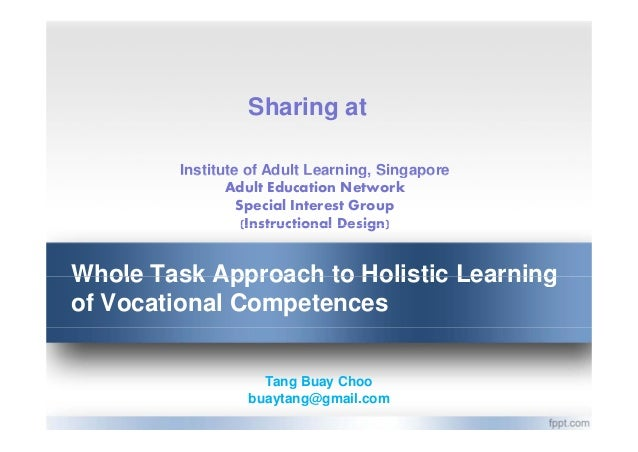 Whole Task Approach to Holistic Learning of Vocational Competences - full sharing in Jan and Mar 13