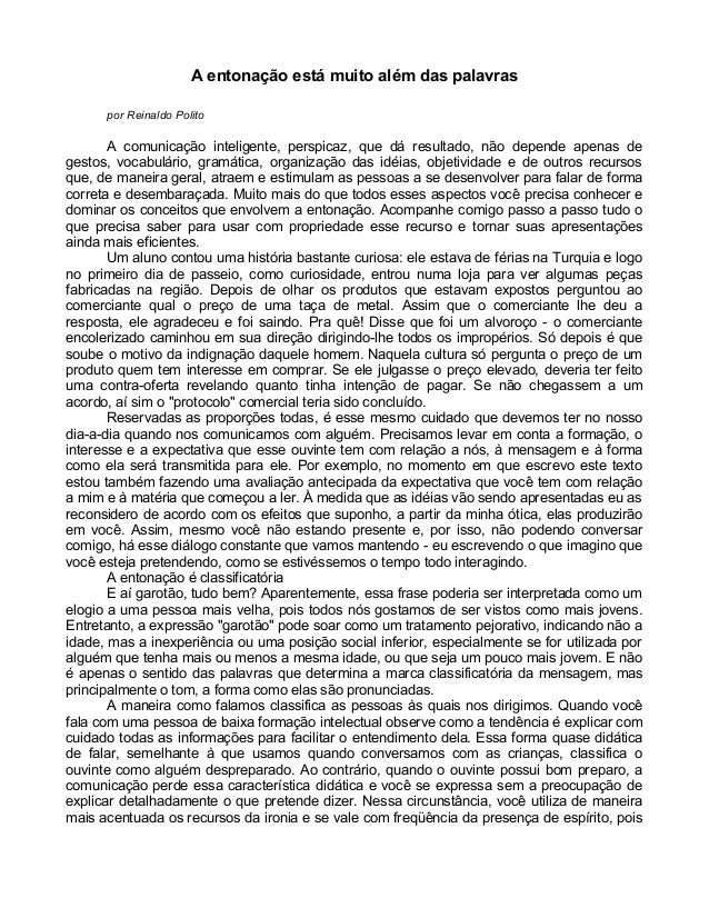 A entonação está muito além das palavras por Reinaldo Polito A comunicação inteligente, perspicaz, que dá resultado, não d...