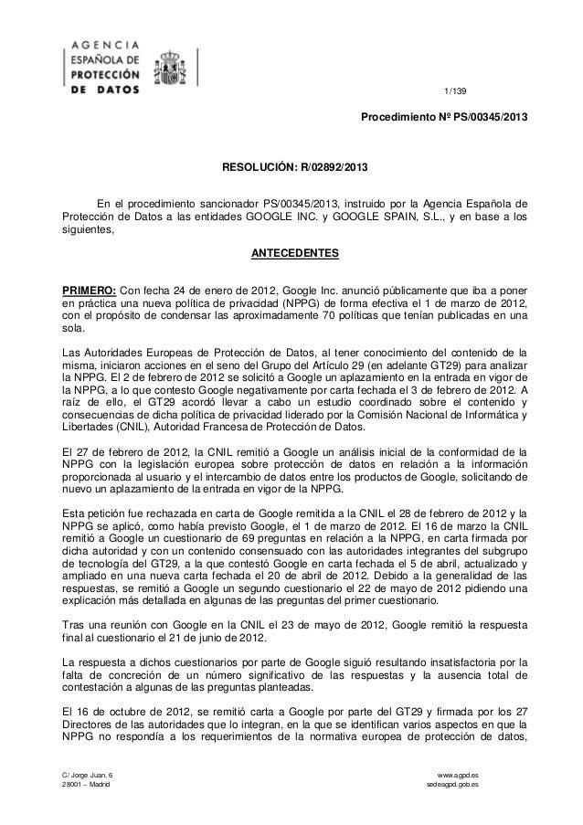 1/139  Procedimiento Nº PS/00345/2013  RESOLUCIÓN: R/02892/2013  En el procedimiento sancionador PS/00345/2013, instruido ...