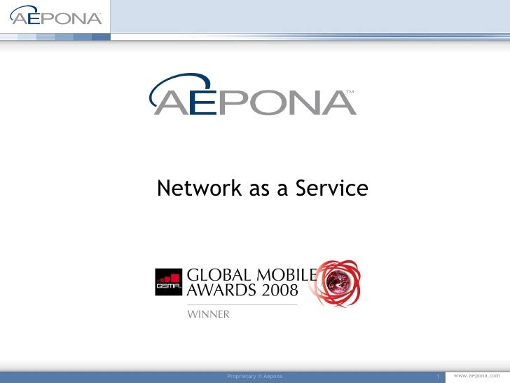 Proprietary © Aepona Network as a Service