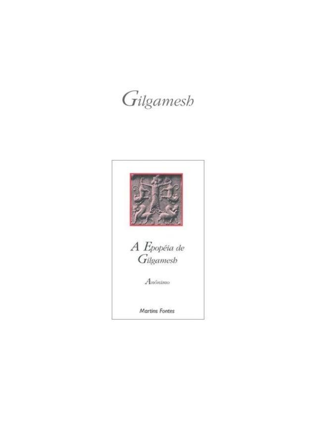 A Epopéia de  Anônimo  Tradução de Carlos Daudt de Oliveira  ISBN 85-336-1389-X
