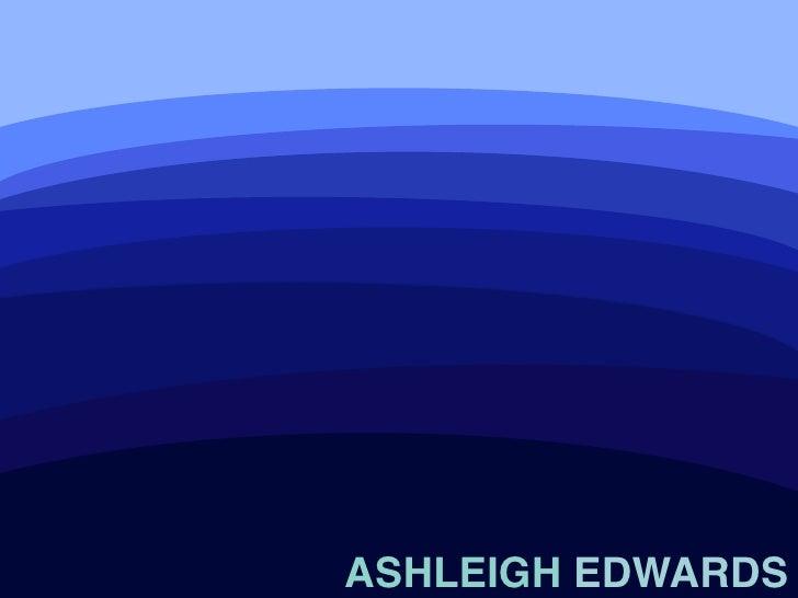 ASHLEIGH EDWARDS