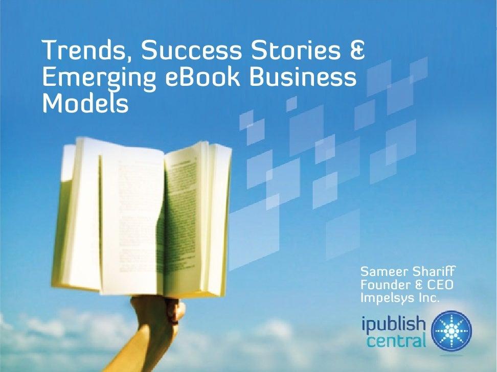 Trends, Success Stories & Emerging eBook Business Models