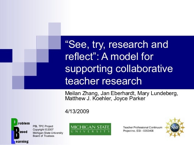 """""""See, try, research and reflect"""": A model for supporting collaborative teacher research Meilan Zhang, Jan Eberhardt, Mary ..."""