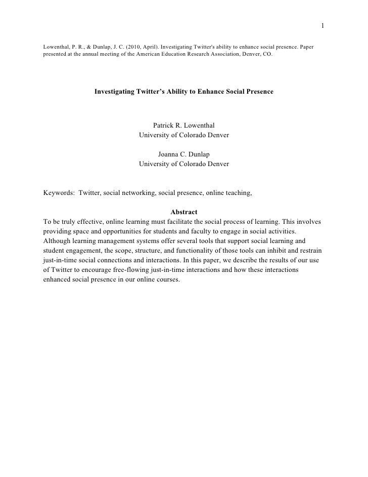 1  Lowenthal, P. R., & Dunlap, J. C. (2010, April). Investigating Twitter's ability to enhance social presence. Paper pres...