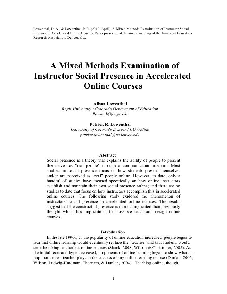 Lowenthal, D. A., & Lowenthal, P. R. (2010, April). A Mixed Methods Examination of Instructor Social Presence in Accelerat...