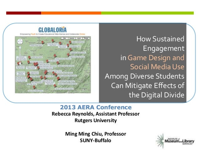 AERA 2013 Conference Presentation: Digital Divide and Globaloria