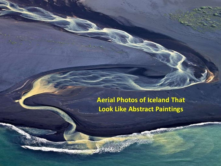 Aerial Photos of Iceland ThatLook Like Abstract Paintings