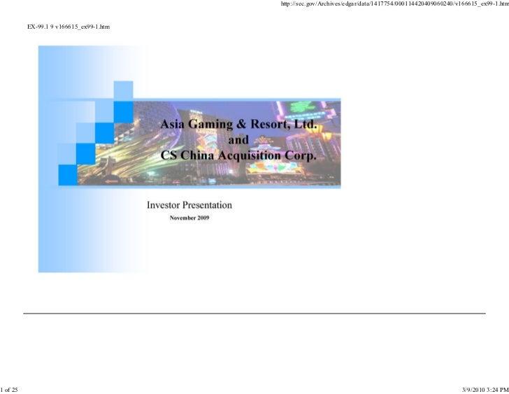Asia Entertainment & Resorts Nov. 2009 Investor Presentation