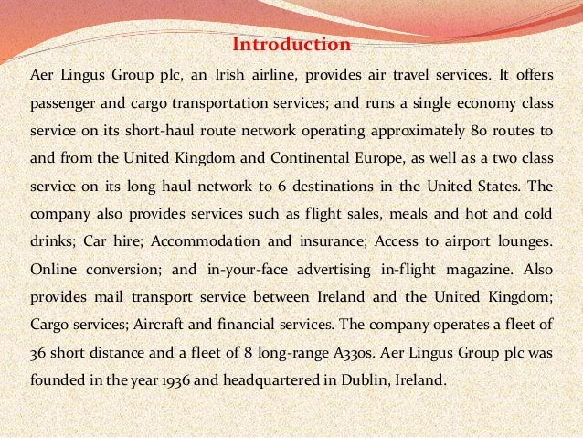 aer lingus case study Case studies take a look at how while other sms options existed, aer lingus found that engage hub was not only more cost effective, but that it provided a level.