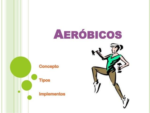 Aerobicos