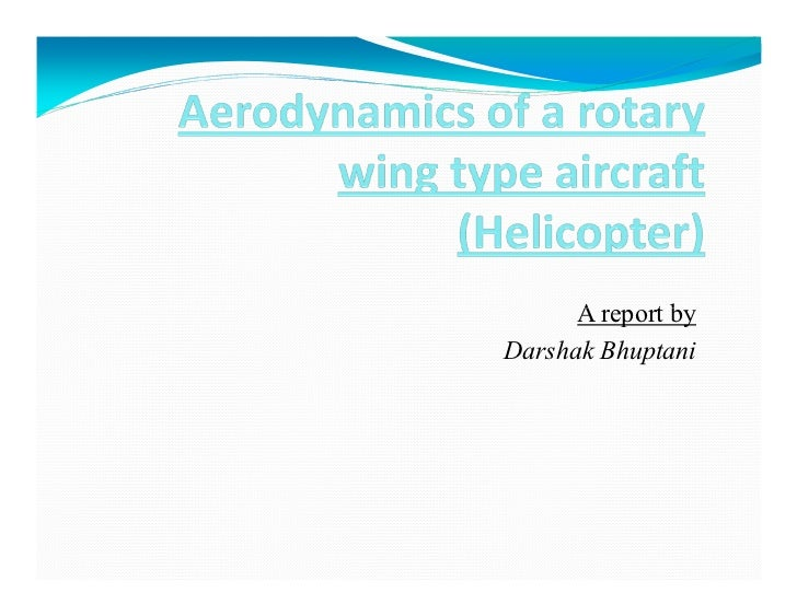 Aerodynamics of a rotary wing type aircraft for Planning your dreams org