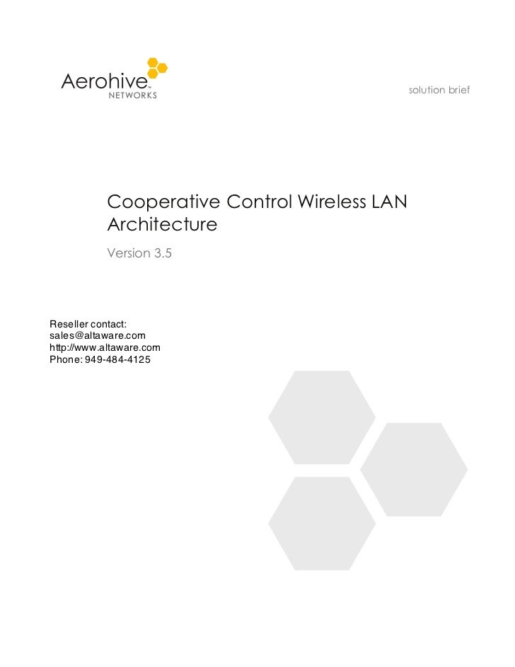 solution brief           Cooperative Control Wireless LAN           Architecture           Version 3.5Reseller contact:sal...
