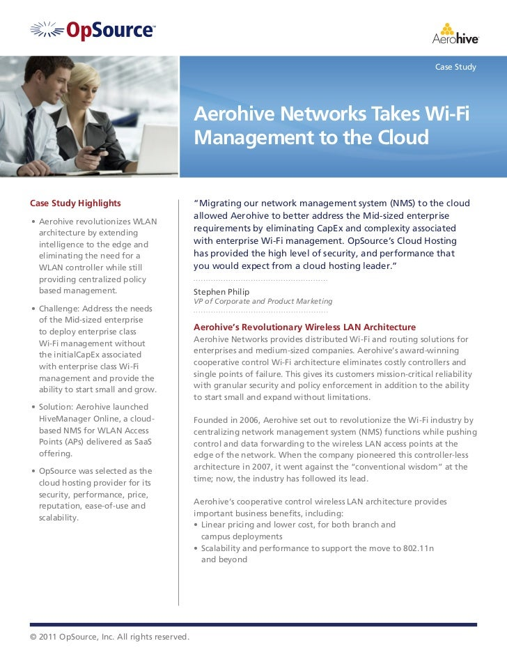 Case Study                                             Aerohive Networks Takes Wi-Fi                                      ...