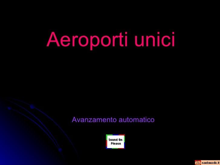 Aeroporti Unici