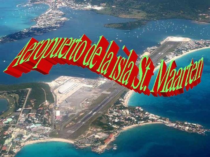 Aeropuerto de la isla St. Maarten