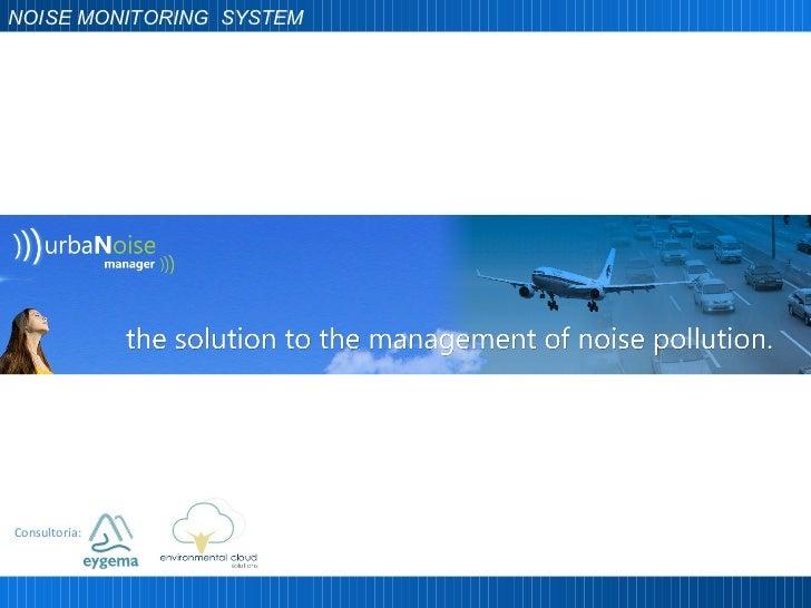 Consultoría: NOISE MONITORING  SYSTEM