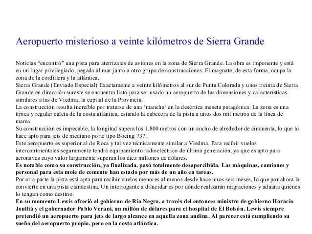 """Aeropuerto misterioso a veinte kilómetros de Sierra Grande Noticias """"encontró"""" una pista para aterrizajes de aviones en la..."""