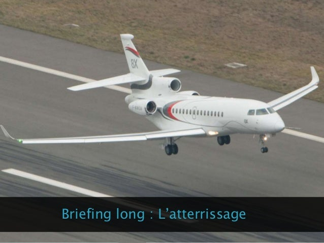 Briefing long : L'atterrissage