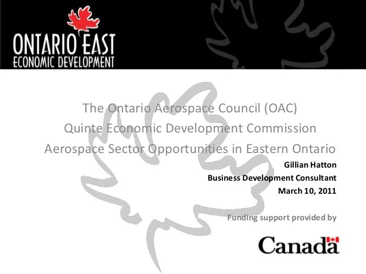 CLICK TO ADD TITLE      The Ontario Aerospace Council (OAC)   Quinte Economic Development CommissionAerospace Sector Oppor...