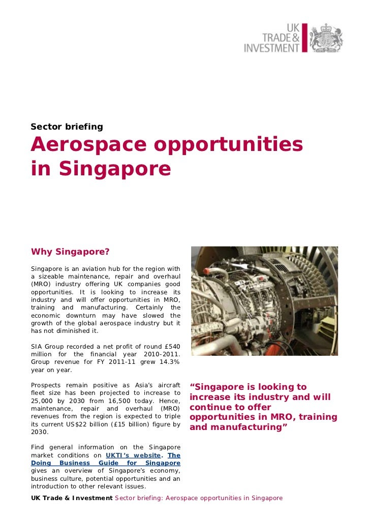 Sector briefingAerospace opportunitiesin SingaporeWhy Singapore?Singapore is an aviation hub for the region witha sizeable...