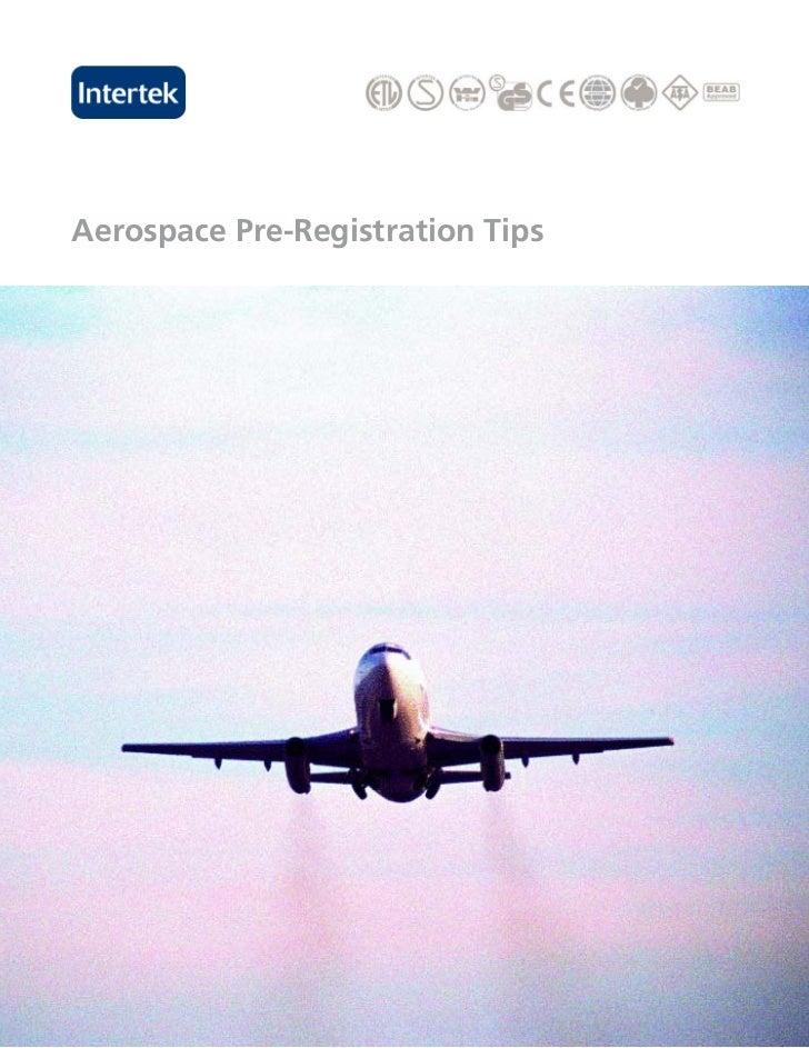 Aerospace pre registration tips