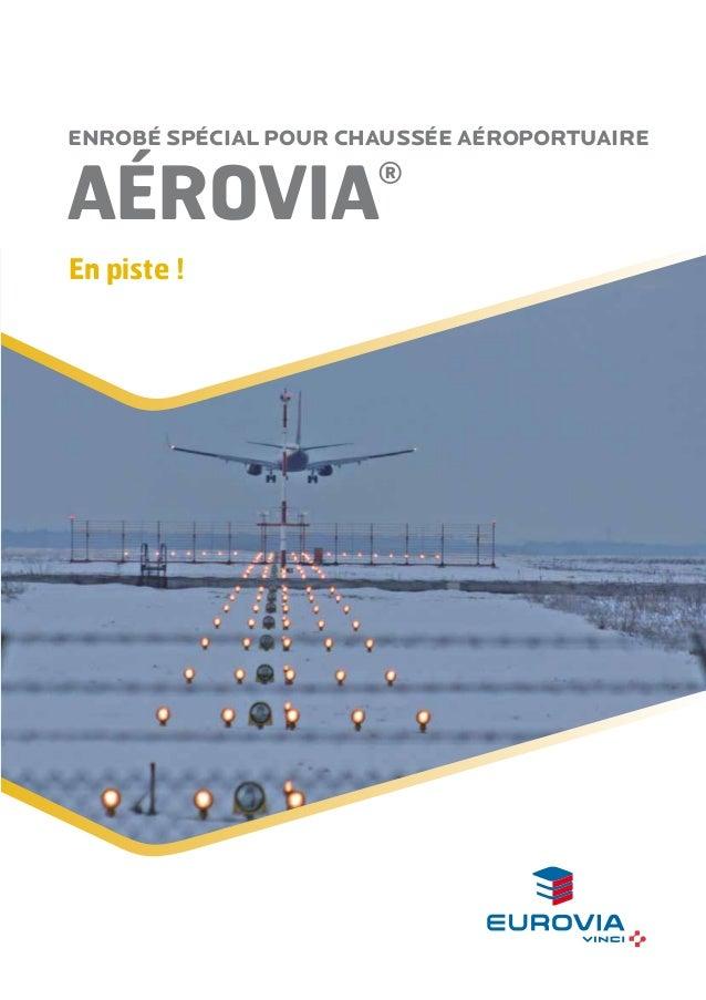 aérovia® enrobé spécial pour chaussée aéroportuaire En piste !