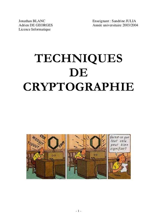 - 1 - Jonathan BLANC Enseignant : Sandrine JULIA Adrien DE GEORGES Année universitaire 2003/2004 Licence Informatique TECH...