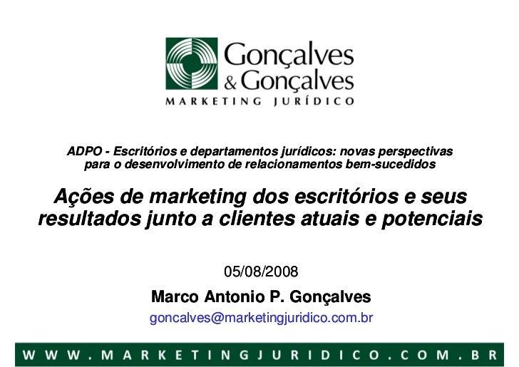 Ações de marketing dos escritórios e seus resultados junto a clientes atuais e potenciais