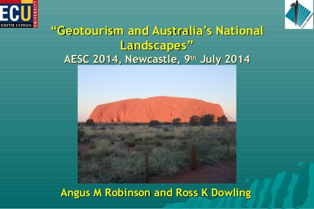 Geotourism and Australia's National Landscapes