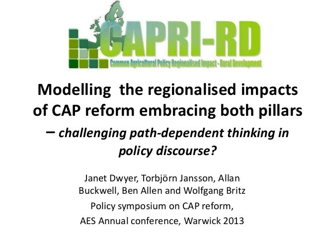 Modelling the regionalised impactsof CAP reform embracing both pillars  – challenging path-dependent thinking in          ...