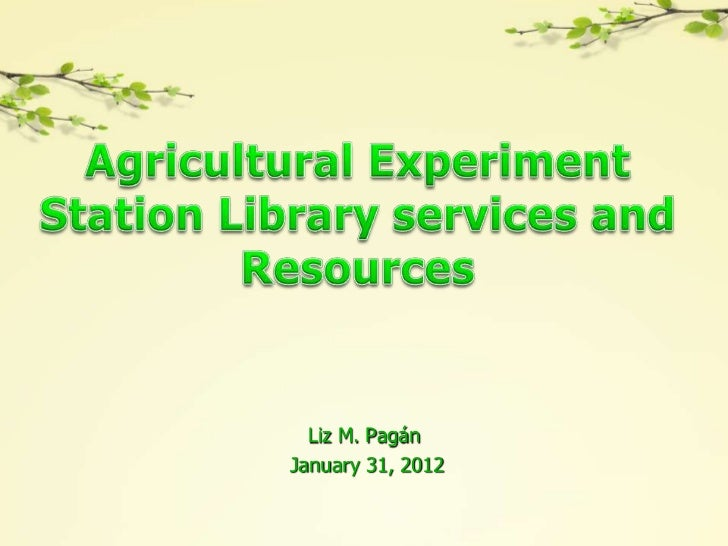 Agricultural Experiment Station library services and resources 2012