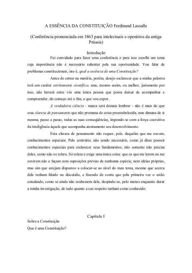 A ESSÊNCIA DA CONSTITUIÇÃO Ferdinand Lassalle (Conferência pronunciada em 1863 para intelectuais e operários da antiga Prú...