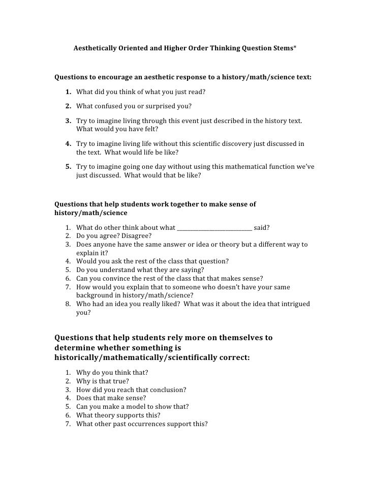 Aesthetically Oriented and Higher Order Thinking Question Stems*Questions to encourage an aesthetic response to a history/...