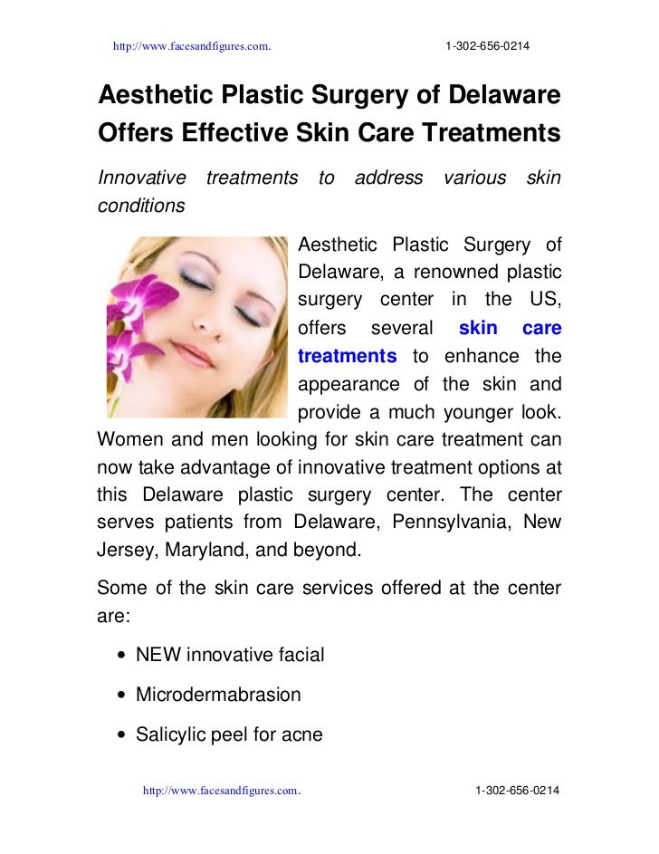 Aesthetic plastic surgery of delaware offers effective skin care treatments