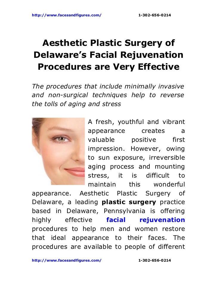 http://www.facesandfigures.com/   1-302-656-0214  Aesthetic Plastic Surgery ofDelaware's Facial Rejuvenation Procedures ar...