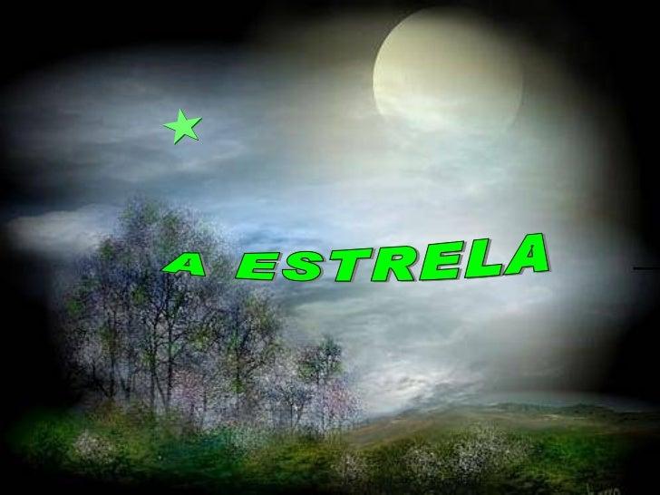 A ESTRELA