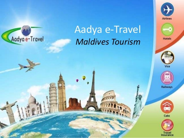 Learn more about Maldives tourism with Aadya e-Travel