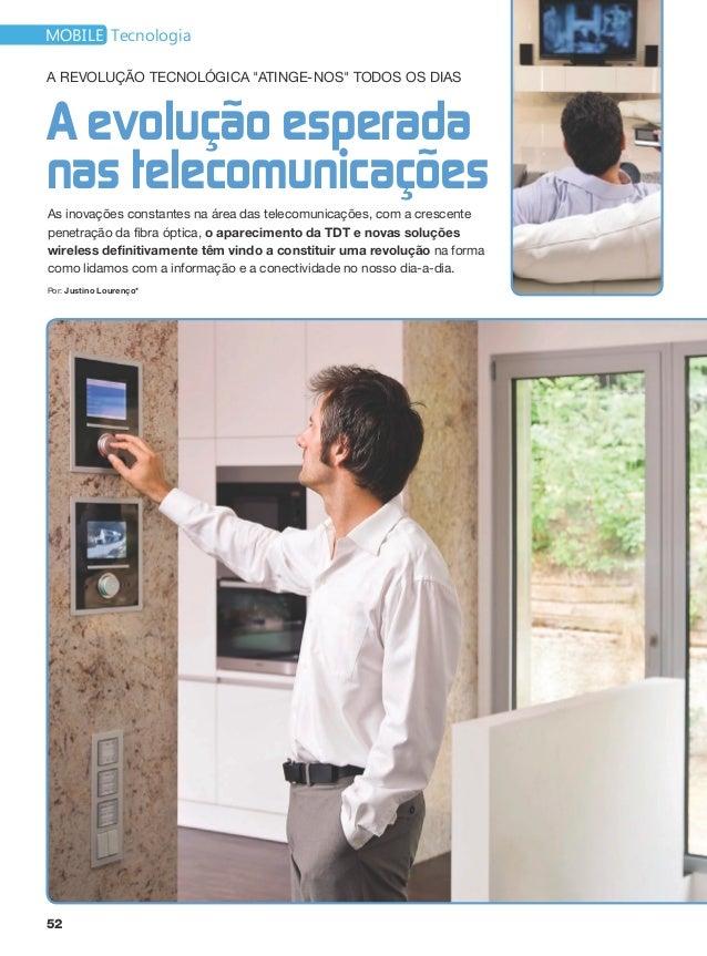 """mobile TecnologiaA revolução tecnológica """"atinge-nos"""" todos os diasA evolução esperadanas telecomunicaçõesAs inovações con..."""