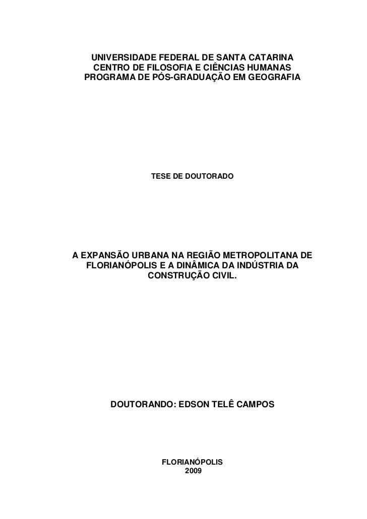 0   UNIVERSIDADE FEDERAL DE SANTA CATARINA    CENTRO DE FILOSOFIA E CIÊNCIAS HUMANAS  PROGRAMA DE PÓS-GRADUAÇÃO EM GEOGRAF...